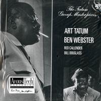 Art Tatum/ Ben Webster/ Red Callendur/ Bill Douglass -The Tatum Group Masterpieces