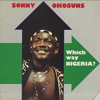 Sonny Okosuns - Which Way Nigeria? /promo cut corner -  Preowned Vinyl Record