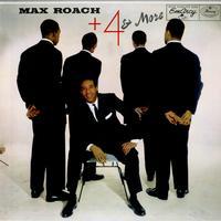 Max Roach - Max Roach + 4 & More