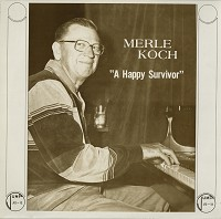 Merle Koch - A Happy Survivor