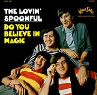 The Lovin' Spoonful-Do You Believe In Magic