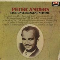 Peter Anders - Eine Unvergessene Stimme