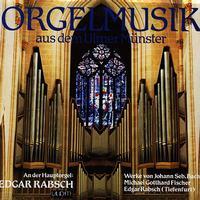 Edgar Rabsch - Orgelmusik aus dem Ulmer Munster