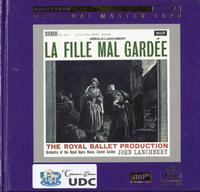 John Lanchbery - La Fille Mal Gardée (Excerpts)