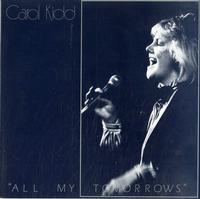 Carol Kidd - All My Tomorrows