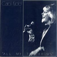 Carol Kidd - All My Tomorrows