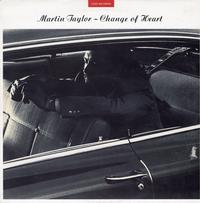 Martin Taylor - Change of Heart