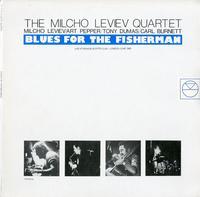 The Milcho Leviev Quartet - Blues for the Fisherman