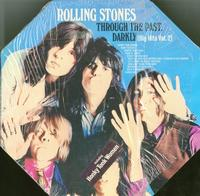The Rolling Stones - Through The Past, Darkly (Big Hits Vol. 2) *Topper Collection