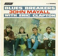 John Mayall's Bluesbreakers - With Eric Clapton