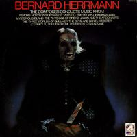Bernard Herrmann - Conducts Psycho and other Film Scores