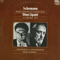 Lipatti, Ansermet, L'orchestra de la Suiusse Romande - Schumann: Piano Concerto etc.