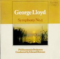 Downes, Philharmonia Orch. - George Lloyd: Symphony No. 5