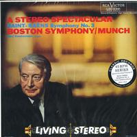 Munch, Boston Symphony Orchestra - A Stereo Spectacular - Saint Saens: Symphony No.3
