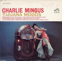 Charles Mingus - Tijuana Moods -  Preowned Vinyl Record