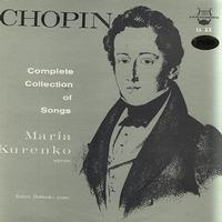 Maria Kurenko - Chopin: Complete Collection Of Songs