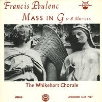 The Whikehart Chorale - Poulenc: Mass in G etc.