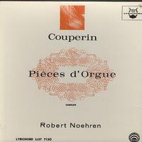 Robert Noehren - Couperin: Pieces d'Orgue