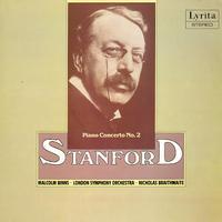 Binns, Braithwaite, London Symphony Orchestra - Stanford: Piano Concerto No. 2