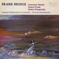 Braithwaite, London Philharmonic Orchestra - Bridge: Overture 'Rebus' etc.