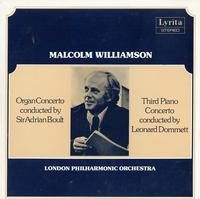 Boult, Dommett, London Philharmonic Orchestra - Malcolm Williamson: Organ Concerto--Third Piano Concerto