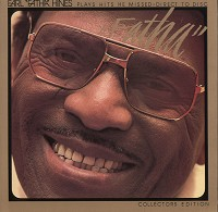 Earl 'Fatha' Hines-Plays Hits He Missed