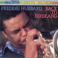 Freddie Hubbard - Back to Birdland