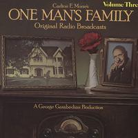 Original Radio Broadcast - Carlton E. Morse's One Man's Family Vol. 3