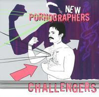 The New Pornographers - Challengers