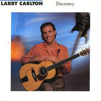 Larry Carlton - Discovery