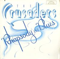 The Crusaders - Rhapsody And Blues promo