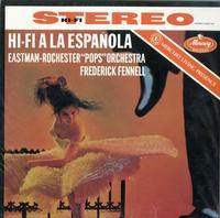 Fennell, Eastman-Rochester Pops Orchestra - Hi-Fi A La Espanola