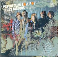 Blues Magoos-Psychedelic Lollipop *Topper Collection