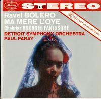 Paul Paray/Detroit Symphony Orchestra-Ravel: Bolero--Ma Mere: L'Oye--Chabrier: Bourree Fantasque