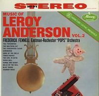 Frederick Fennell - Music of Leroy Anderson Vol. 2