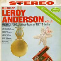 Fennell, Eastman-Rochester Pops Orchestra - Music of Leroy Anderson Vol. 2