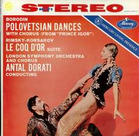 Antal Dorati/London Symphony Orchestra-Borodin: Polovetsian Dances