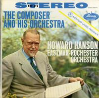 Hanson, Eastman-Rochester Symphony Orchestra - The Composer and His Orchestra