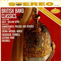 Fennell, Eastman Wind Ensemble - British Band Classics Vol. 2