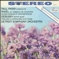 Paul Paray/Detroit Symphony Orchestra-Paul Paray Conducts Music By Ravel And Debussy