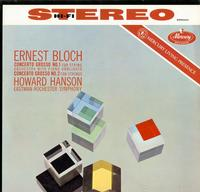 Hanson, Eastman-Rochester Symphony Orchestra - Bloch: Concerto Grosso Nos. 1 & 2