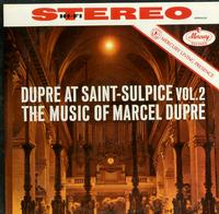 Marcel Dupre-Dupre At Saint-Sulpice Vol. 2