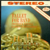 Fennell, Eastman Wind Ensemble-Ballet for Band