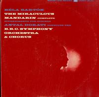 Dorati, BBC Symphony Orchestra-Bartok: The Miraculous Mandarin (Complete)