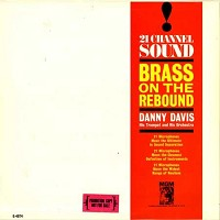 Danny Davis And His Orchestra - Brass On The Rebound