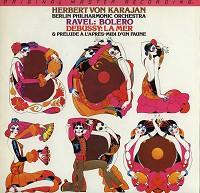 Herbert Von Karajan/The Berlin Philharmonic Orchestra - Ravel: Bolero/ Debussy: La Mer