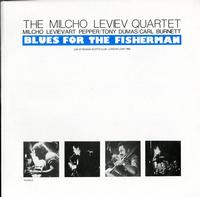 The Milcho Leviev Quartet - Blues For The Fisherman