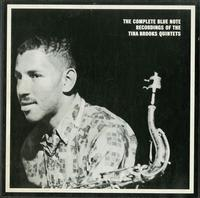 Tina Brooks Quintets - The Complete Blue Note Recordings Of The Tina Brooks Quintets