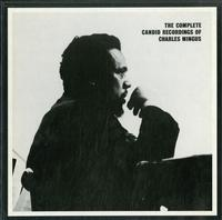 Charles Mingus - The Complete Candid Recordings Of Charles Mingus
