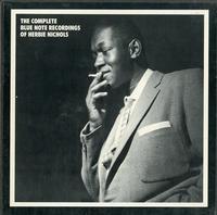 Herbie Nichols - The Complete Blue Note Recordings Of Herbie Nichols